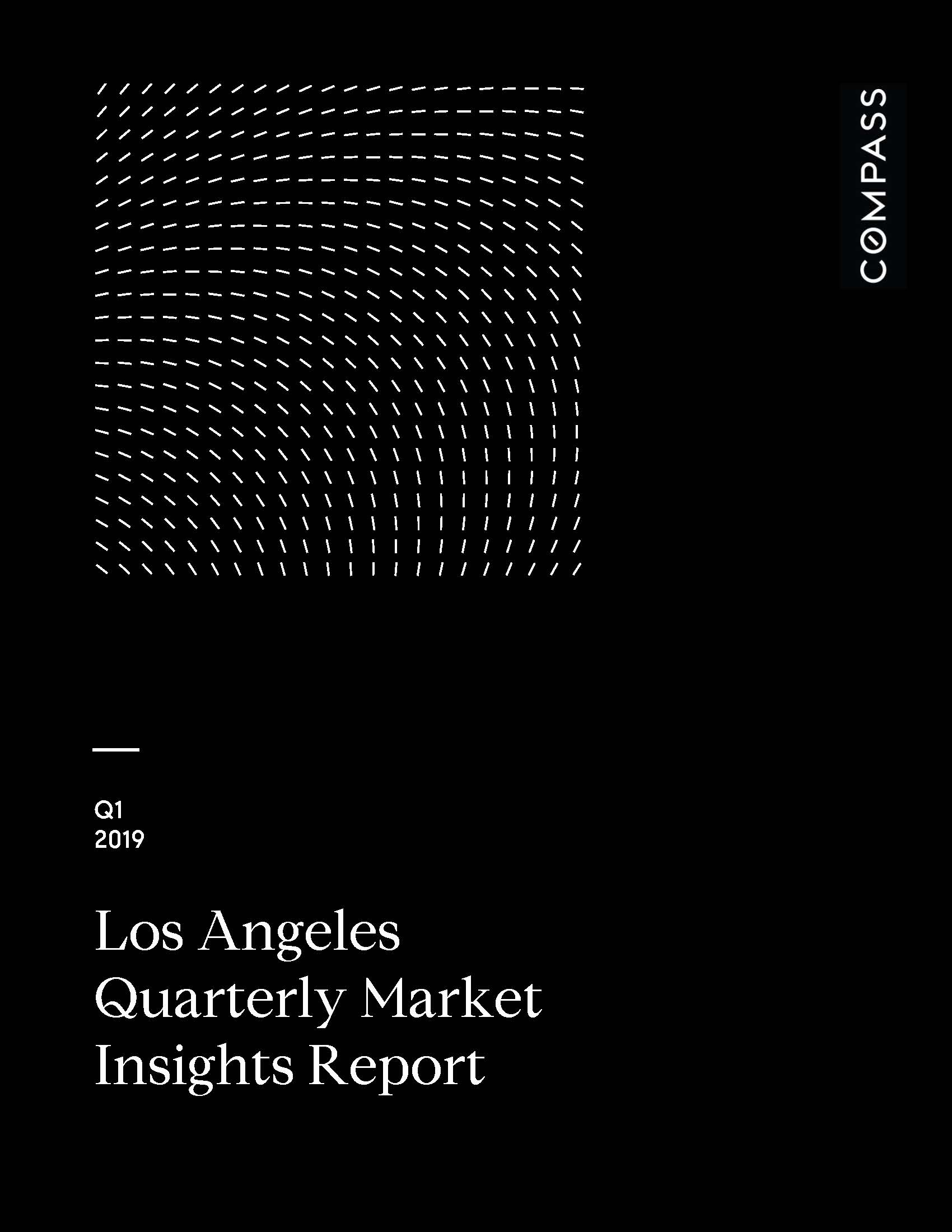 Los Angeles Quarterly Market Insights Report - Q1 2019